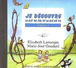 Elisabeth LAMARQUE et Marie-José GOUDARD - I discover key Sol and Fa - Volume 1 CD - Sheet Music - di-arezzo.co.uk