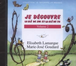 Elisabeth LAMARQUE et Marie-José GOUDARD - I discover key Sol and Fa - Volume 2 CD - Sheet Music - di-arezzo.co.uk