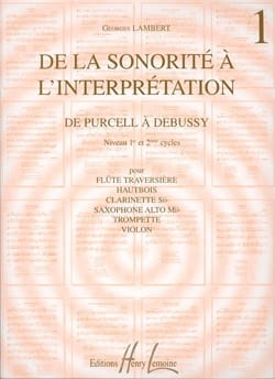 Georges Lambert - De la sonorité à l'interprétation – Volume 1 - Partition - di-arezzo.fr