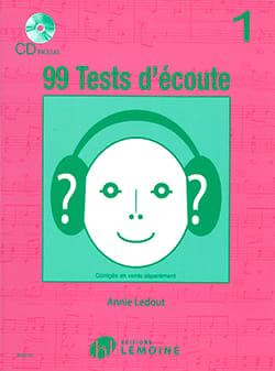 Annie Ledout - 99 Tests D'écoute Volume 1 - Partitura - di-arezzo.it