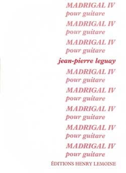 Madrigal IV - Jean Pierre Leguay - Partition - laflutedepan.com