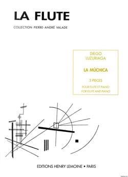 La Muchica Diego Luzuriaga Partition Flûte traversière - laflutedepan
