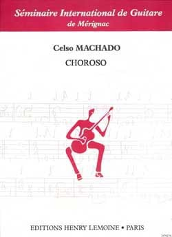 Choroso Celso Machado Partition Guitare - laflutedepan