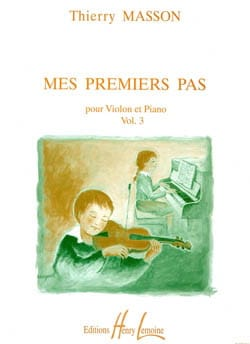 Thierry Masson - Mes premiers pas, Volume 3 – Violon - Partition - di-arezzo.fr
