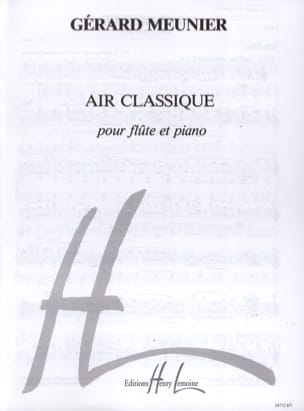Gérard Meunier - Classic Air - Sheet Music - di-arezzo.co.uk