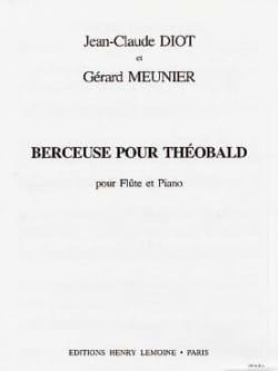 Diot Jean-Claude / Meunier Gérard - Lullaby for Theobald - Sheet Music - di-arezzo.com
