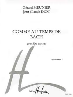 Meunier Gérard / Diot Jean-Claude - As in Bach's time - Sheet Music - di-arezzo.co.uk