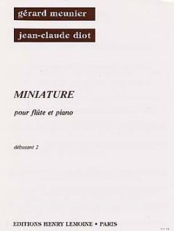 Meunier Gérard / Diot Jean-Claude - Miniature - Sheet Music - di-arezzo.com