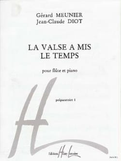 Meunier Gérard / Diot Jean-Claude - The Waltz put the Time - Sheet Music - di-arezzo.com