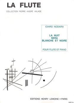 Ichiro Nodaira - La nuit sera blanche et noire - Partition - di-arezzo.fr