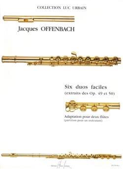Jacques Offenbach - 6 Duos faciles (extr. op. 49 et 50) – 2 Flûtes - Partition - di-arezzo.fr