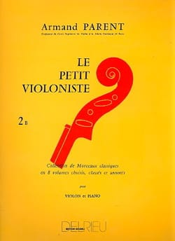 Armand Parent - The Little Violinist Volume 2B - Sheet Music - di-arezzo.co.uk