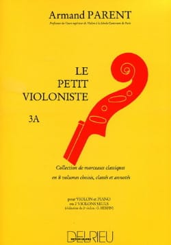Le Petit Violoniste Volume 3A Armand Parent Partition laflutedepan
