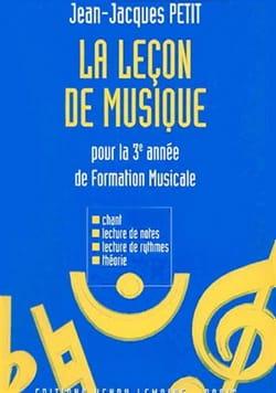 Jean-Jacques Petit - La leçon de musique – 3ème année - Partition - di-arezzo.fr