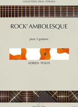 Rock' ambolesque Adrien Politi Partition Guitare - laflutedepan
