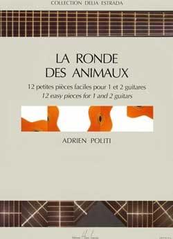 Ronde des animaux Adrien Politi Partition Guitare - laflutedepan