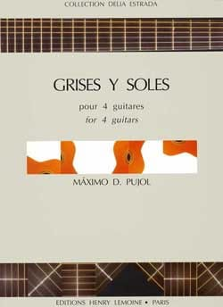 Grises y Soles Maximo Diego Pujol Partition Guitare - laflutedepan