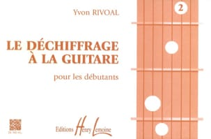 Yvon Rivoal - The Deciphering Guitar Volume 2 - Partitura - di-arezzo.es