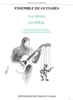 Sanz / Rivoal - Folia (La) - 5 Guitares - Partition - di-arezzo.fr