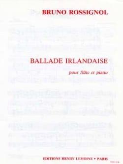 Ballade irlandaise Bruno Rossignol Partition laflutedepan