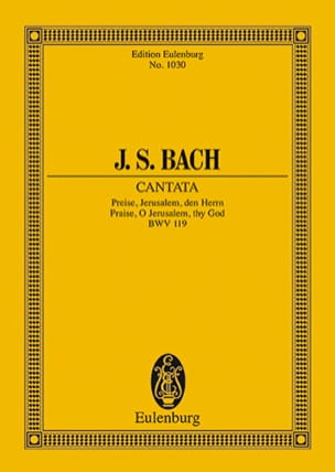 Cantate Preise, Jerusalem, Den Herrn BWV 119 - laflutedepan.com