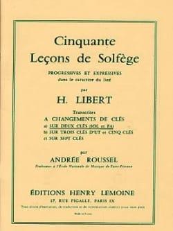 Libert Henri / Roussel Andrée - 50 Leçons de solfège 2 Clés – S/A - Partition - di-arezzo.fr