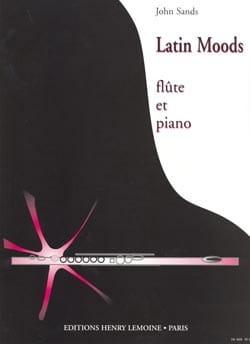 John Sands - Latin Moods - Flûte et Piano - Partition - di-arezzo.fr