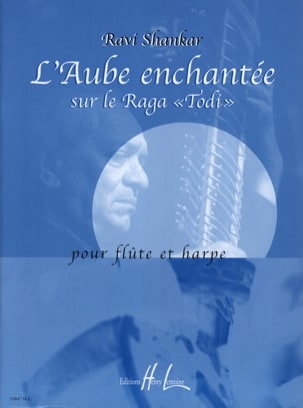 Ravi Shankar - l' Aube Enchantée sur le Raga Todi - Partition - di-arezzo.fr