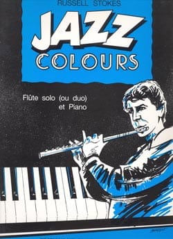Russell Stokes - Jazz Colours – Flûte - Partition - di-arezzo.fr