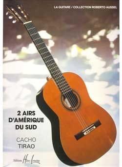 Cacho Tirao - 2 Airs d'Amérique du Sud - Partition - di-arezzo.fr