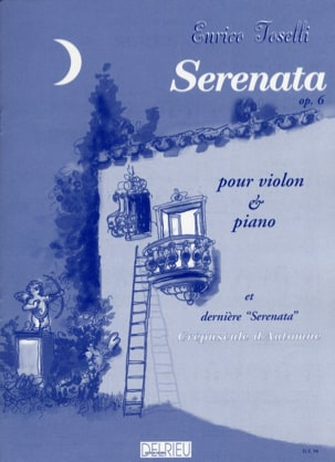 Enrico Toselli - Serenata op. 6 et dernière Serenata - Partition - di-arezzo.fr