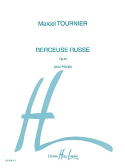 Marcel Tournier - Russian Lullaby, Opus 40 - Sheet Music - di-arezzo.co.uk