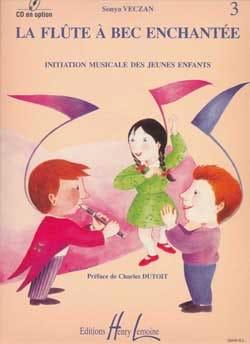 Sonya Veczan - Flûte à bec enchantée – Volume 3 - Partition - di-arezzo.fr