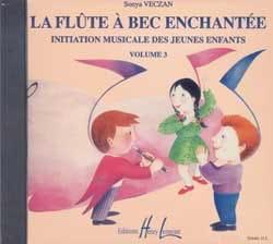 Sonya Veczan - CD - Flûte A Bec Enchantée Volume 3 - Partition - di-arezzo.fr