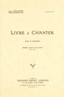 Livre à Chanter - Jean Villatte - Partition - laflutedepan.com