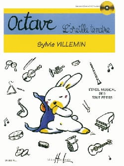 Sylvie Villemin - Octave, l'oreille tendre - Sheet Music - di-arezzo.co.uk