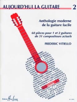 Frédéric Vitiello - Aujourd'hui la guitare - Volume 2 - Partition - di-arezzo.fr