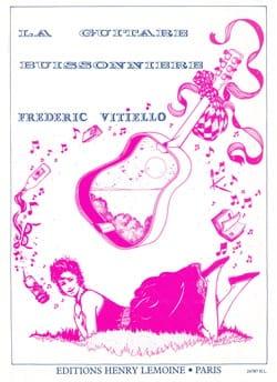 Frédéric Vitiello - La guitare buissonnière - Partition - di-arezzo.fr