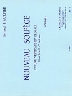 Bernard Haultier - Nouveau Solfège – Volume 1 - Sheet Music - di-arezzo.co.uk