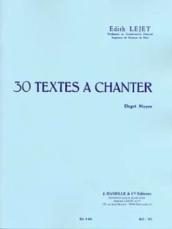 Edith Lejet - 30 Textes à chanter – Degré Moyen - Partition - di-arezzo.fr