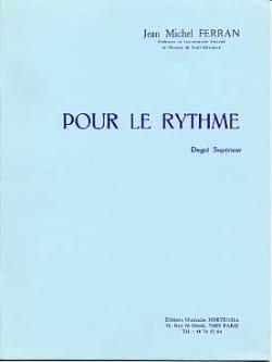 Pour le rythme Jean-Michel Ferran Partition Solfèges - laflutedepan