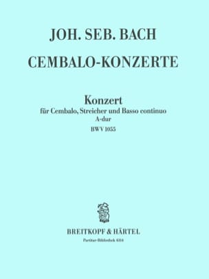BACH - Cembalokonzert A-Dur BWV 1055 - Conducteur - Partition - di-arezzo.fr