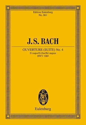 Johann Sebastian Bach - Suite (Ouverture) Nr. 4 D-Dur - Partition - di-arezzo.fr