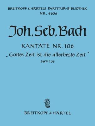 Johann Sebastian Bach - Cantate 106 Gottes Zeit Ist Die Allerbeste Zeit - Actus Tragicus – Conducteur - Partition - di-arezzo.fr
