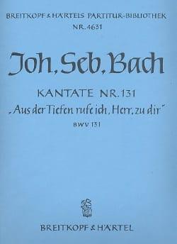 Johann Sebastian Bach - Kantate 131 Aus der Tiefe Rufe ich, Herr zu dir – Conducteur - Partition - di-arezzo.fr