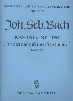 Johann Sebastian Bach - Kantate 140 Wachet auf, ruft uns die Stimme – Partitur - Partition - di-arezzo.fr