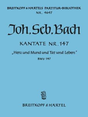Johann Sebastian Bach - Kantate 147 Herz und Mund und Tat und Leben – Conducteur - Partition - di-arezzo.fr