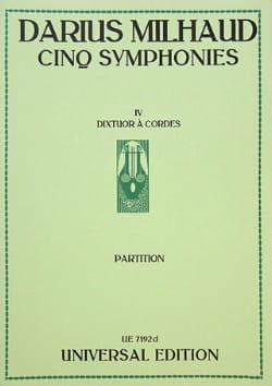 Darius Milhaud - 5 Symphonies : n° 4 Dixtuor à cordes – Conducteur - Partition - di-arezzo.fr