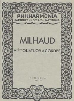 Quatuor à cordes n° 6 - Partitur - MILHAUD - laflutedepan.com