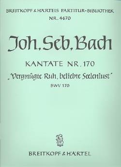Johann Sebastian Bach - Kantate Bwv 170 Vergnügte Ruh, Beliebte Seelenlust – Conducteur - Partition - di-arezzo.fr